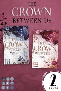 """Cover Sammelband der romantischen Romance-Dilogie """"The Crown Between Us"""" (Die """"Crown""""-Dilogie)"""