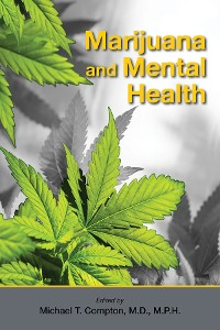 Cover Marijuana and Mental Health