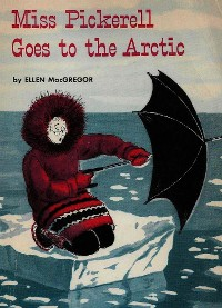 Cover Miss Pickerell Goes to the Arctic