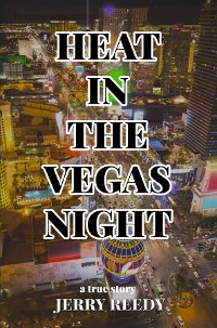 Cover Heat in the Vegas Night