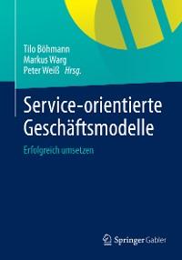 Cover Service-orientierte Geschäftsmodelle