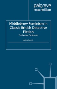 Cover Middlebrow Feminism in Classic British Detective Fiction