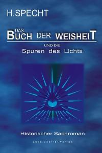 Cover Die Geburt des Abendlandes – Band 2. Das Buch der Weisheit und die Spuren des Lichts