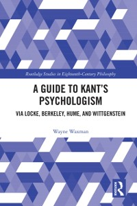 Cover Guide to Kant's Psychologism