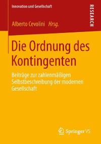 Cover Die Ordnung des Kontingenten