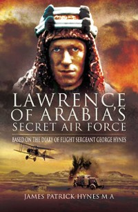 Cover Lawrence of Arabia's Secret Air Force