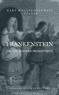 Cover Frankenstein; or, The Modern Prometheus