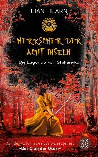Cover Die Legende von Shikanoko – Herrscher der acht Inseln
