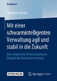 Cover Mit einer schwarmintelligenten Verwaltung agil und stabil in die Zukunft