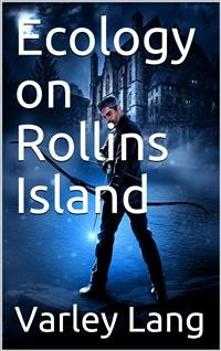 Cover Ecology on Rollins Island
