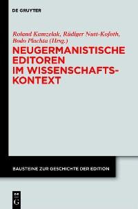 Cover Neugermanistische Editoren im Wissenschaftskontext