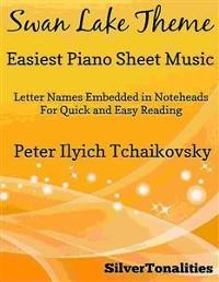 Cover Swan Lake Theme Easiest Piano Sheet Music