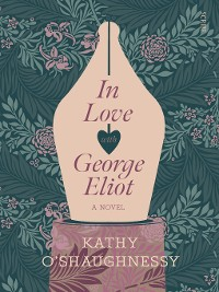 Cover In Love with George Eliot