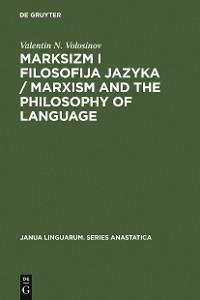 Cover Marksizm i filosofija Jazyka / Marxism and the Philosophy of Language
