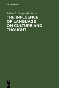 Cover The Influence of Language on Culture and Thought