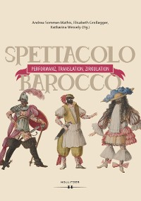 Cover Spettacolo barocco - Performanz, Translation, Zirkulation