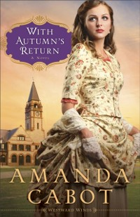 Cover With Autumn's Return (Westward Winds Book #3)