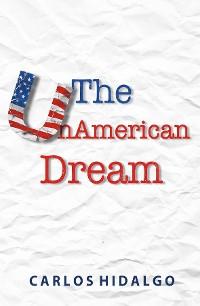 Cover The UnAmerican Dream