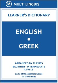 Cover English-Greek Learner's Dictionary (Arranged by Themes, Beginner - Intermediate Levels)