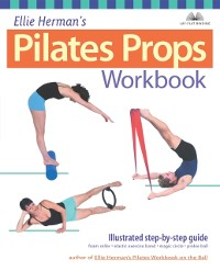 Cover Ellie Herman's Pilates Props Workbook