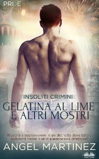 Cover Gelatina Al Lime E Altri Mostri