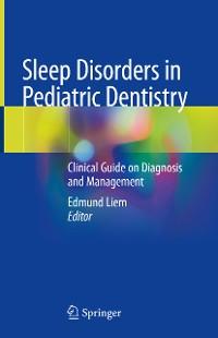 Cover Sleep Disorders in Pediatric Dentistry