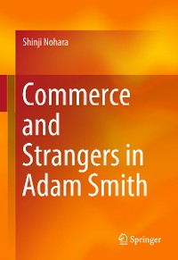 Cover Commerce and Strangers in Adam Smith