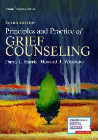 Cover Principles and Practice of Grief Counseling, Third Edition