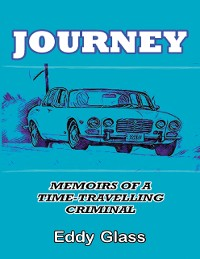 Cover Journey: Memoirs of a Time-travelling Criminal