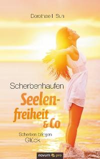 Cover Scherbenhaufen Seelenfreiheit & Co