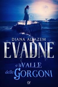 Cover Evadne e la Valle delle Gorgoni