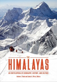 Cover Himalayas: An Encyclopedia of Geography, History, and Culture