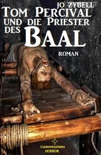 Cover Tom Percival und die Priester des Baal
