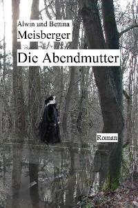 Cover Die Abendmutter