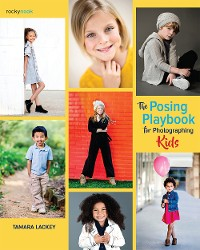 Cover The Posing Playbook for Photographing Kids