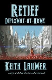 Cover Retief: Diplomat-at-Arms