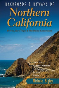 Cover Backroads & Byways of Northern California: Drives, Day Trips and Weekend Excursions