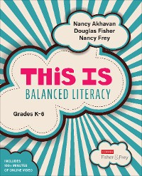 Cover This Is Balanced Literacy, Grades K-6