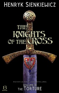 Cover The Knights of the Cross. Volume III