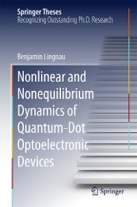 Cover Nonlinear and Nonequilibrium Dynamics of Quantum-Dot Optoelectronic Devices