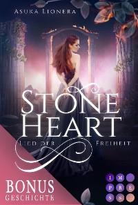 Cover Stoneheart: Lied der Freiheit (Vorgeschichte inklusive XXL-Leseprobe zur Reihe)