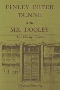 Cover Finley Peter Dunne and Mr. Dooley