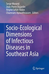 Cover Socio-Ecological Dimensions of Infectious Diseases in Southeast Asia