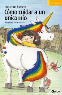 Cover Cómo cuidar a un unicornio