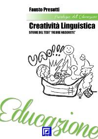 """Cover Creatività Linguistica. Storie del Test """"Figure Nascoste"""""""