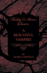 Cover A Beautiful Vampire (Fantasy and Horror Classics)