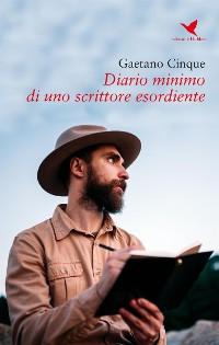 Cover Diario minimo di uno scrittore esordiente