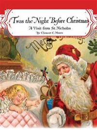 Cover Twas the Night before Christmas: A Visit from St. Nicholas (Santa Claus)