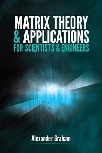 Cover Matrix Theory and Applications for Scientists and Engineers
