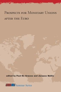 Cover Prospects for Monetary Unions after the Euro